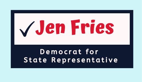 Jen Fries for State Rep