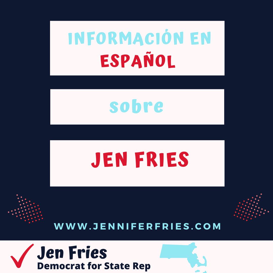 Información en español sobre Jen Fries, la candidata.